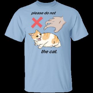 Please Do Not The Cat - Light Blue