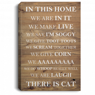 In This Home, There Is Cat Sign